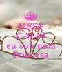 KEEP CALM AND eu sou uma Princesa - Personalised Poster A1 size