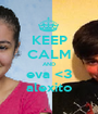 KEEP CALM AND eva <3 alexito - Personalised Poster A1 size