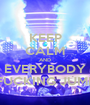 KEEP CALM AND EVERYBODY FUCKING JUMP - Personalised Poster A1 size