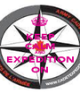 KEEP CALM AND EXPEDITION ON - Personalised Poster A1 size