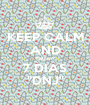 "KEEP CALM AND Faltam 7 DIAS ""DNJ"" - Personalised Poster A1 size"