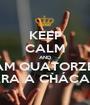 KEEP CALM AND FALTAM QUATORZE DIAS PARA A CHÁCARA - Personalised Poster A1 size