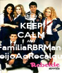 KEEP CALM AND #FamiliaRBRManda BeijoAoRecalque - Personalised Poster A1 size