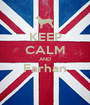 KEEP CALM AND Farhan  - Personalised Poster A1 size