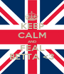 KEEP CALM AND FEAL BETTA <3 - Personalised Poster A1 size