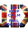 KEEP CALM AND FEEL 1DERFUL - Personalised Poster A1 size