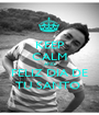 KEEP CALM AND FELIZ DIA DE TU SANTO  - Personalised Poster A1 size