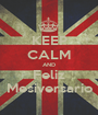 KEEP CALM AND Feliz Mesiversario - Personalised Poster A1 size