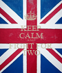 KEEP CALM AND FIGHT FOR TWO - Personalised Poster A1 size