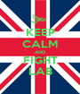 KEEP CALM AND FIGHT LAB - Personalised Poster A1 size
