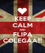 KEEP CALM AND FLIPA COLEGAA!!! - Personalised Poster A1 size