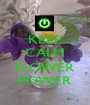KEEP CALM AND FLOWER POWER - Personalised Poster A1 size