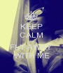KEEP CALM AND FLY AWAY  WITH ME - Personalised Poster A1 size