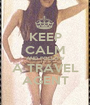 KEEP CALM AND FOLLOW A TRAVEL AGENT - Personalised Poster A1 size