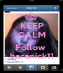 KEEP CALM AND Follow  baranick11 - Personalised Poster A1 size