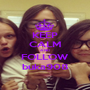 KEEP CALM AND FOLLOW buka908 - Personalised Poster A1 size