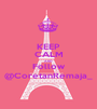 KEEP CALM AND Follow @CoretanRemaja_ - Personalised Poster A1 size