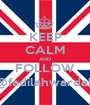 KEEP CALM AND FOLLOW @fadilahwardah - Personalised Poster A1 size