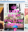 KEEP CALM AND FOLLOW FRESH - Personalised Poster A1 size