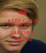 KEEP CALM AND FOLLOW JAKOB B ON FB - Personalised Poster A1 size