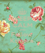 KEEP CALM AND Follow  Kshipra  - Personalised Poster A1 size
