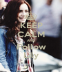 KEEP CALM AND Follow Lily - Personalised Poster A1 size