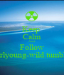 Keep  Calm And Follow littlegirlyoung-wild.tumblr.com - Personalised Poster A1 size