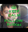 KEEP CALM AND  FOLLOW  RvXKaz - Personalised Poster A1 size