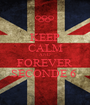KEEP CALM AND FOREVER SECONDE 6  - Personalised Poster A1 size