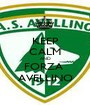 KEEP CALM AND FORZA  AVELLINO - Personalised Poster A1 size