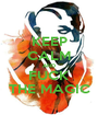 KEEP CALM AND FUCK THE MAGIC - Personalised Poster A1 size