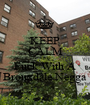 KEEP CALM AND Fuck With A Bronxdale Negga - Personalised Poster A1 size