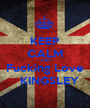 KEEP CALM AND Fucking Love    KINGSLEY - Personalised Poster A1 size