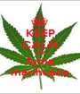 KEEP CALM AND fuma marihuana - Personalised Poster A1 size