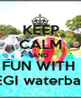 KEEP CALM AND FUN WITH  REGI waterballs - Personalised Poster A1 size