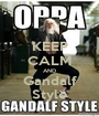 KEEP CALM AND Gandalf Style - Personalised Poster A1 size