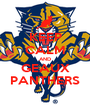 KEEP CALM AND GEAUX PANTHERS - Personalised Poster A1 size