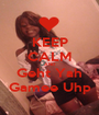 KEEP CALM AND Geht Yah Gamee Uhp - Personalised Poster A1 size