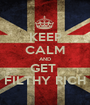 KEEP CALM AND GET  FILTHY RICH - Personalised Poster A1 size