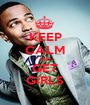 KEEP CALM AND GET GIRLS - Personalised Poster A1 size