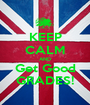 KEEP CALM AND Get Good GRADES! - Personalised Poster A1 size