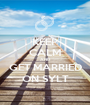 KEEP CALM AND GET MARRIED ON SYLT - Personalised Poster A1 size