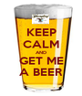 KEEP CALM AND GET ME A BEER - Personalised Poster A1 size