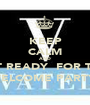KEEP CALM AND  GET READY  FOR THE  WELCOME PARTY  - Personalised Poster A1 size