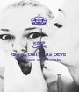 KEEP CALM AND Giorgia Dell'aquila DEVE  tornare da Alessia - Personalised Poster A1 size