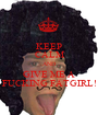 KEEP CALM AND GIVE ME A FUCKING FATGIRL! - Personalised Poster A1 size