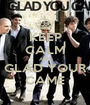 KEEP CALM AND GLAD YOUR CAME - Personalised Poster A1 size