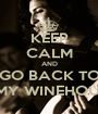 KEEP CALM AND GO BACK TO AMY WINEHOUSE - Personalised Poster A1 size