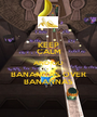 KEEP CALM AND GO BANANNAS OVER BANANNAS - Personalised Poster A1 size
