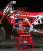 KEEP CALM AND GO Enduro - Personalised Poster A1 size